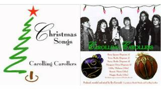 Christmas Songs - Carolling Carollers - Full Album -1989