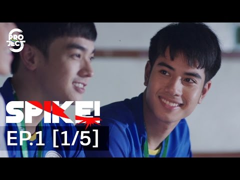 Project S The Series | SPIKE! EP.1 [1/5] [Eng Sub]