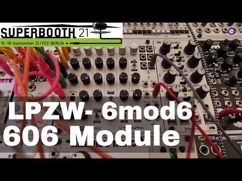 SUPERBOOTH 2021  - LPZW 6Mod6 Drum Voice
