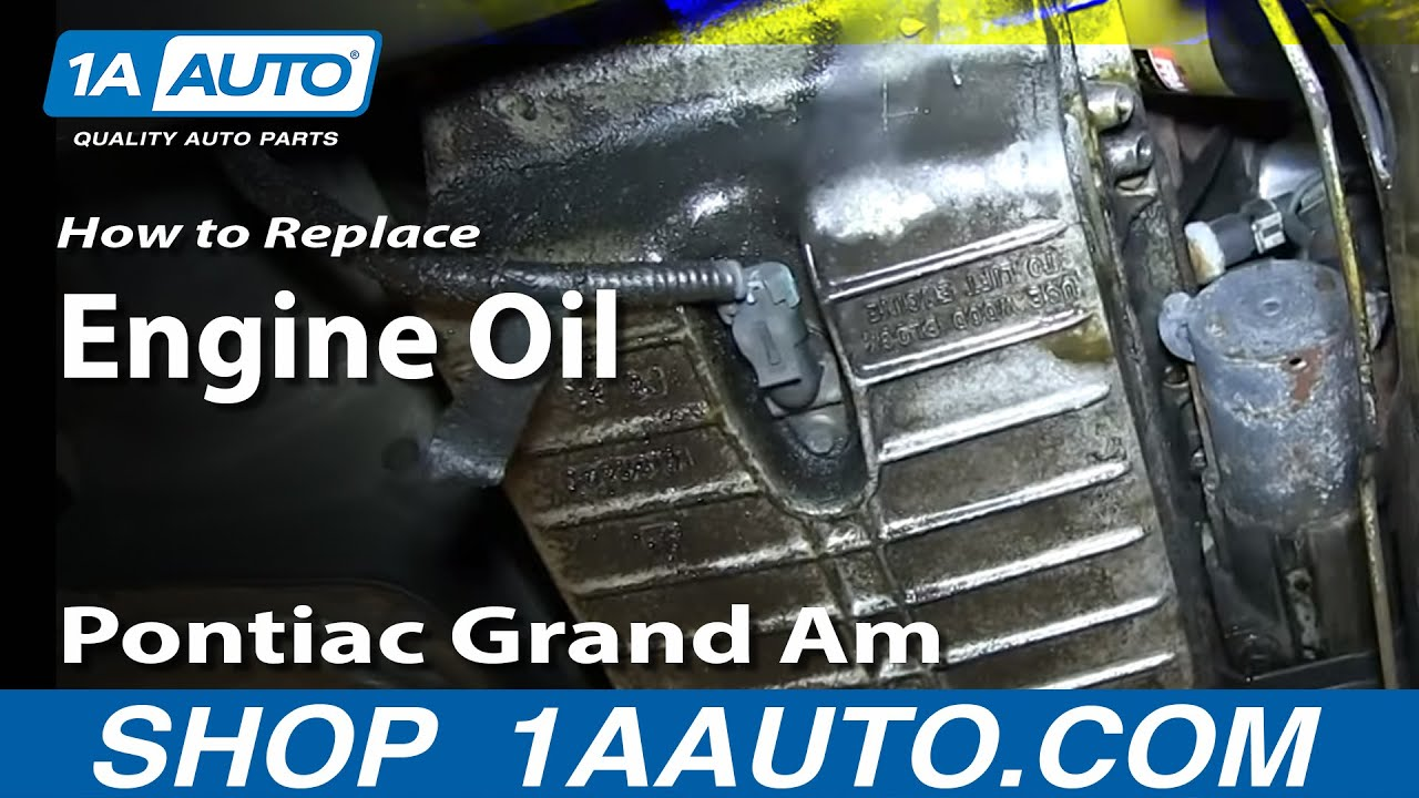 how to do an oil change gm 3 4l v6 pontiac grand am olds alero chevy venture [ 1280 x 720 Pixel ]