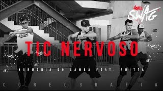 Tic Nervoso - Harmonia do Samba feat. Anitta | FitDance SWAG (Choreography) Dance Video