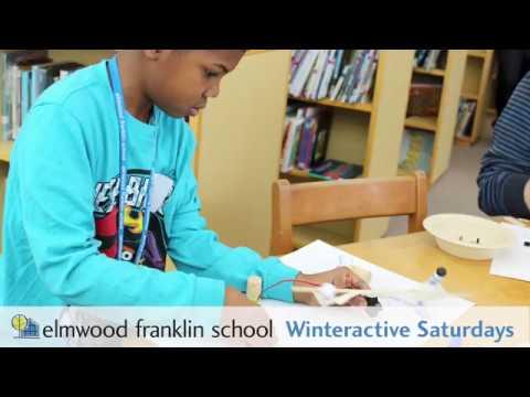 Elmwood Franklin School Winteractive Saturdays