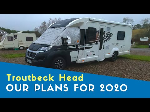 Our Plans For 2020 | Troutbeck Head Caravan And Motorhome Club Site | Thor's Border Tour