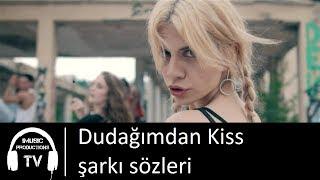 Melis Kar - Al Dudağımdan Kiss şarkı sözleri