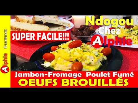 oeufs-brouillÉs---jambon-fromage---poulet-fumé---super-facile!!!---ndogou-chez-alphie-(ramadan-2020)