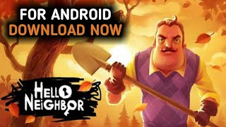 Download Hello Neighbor official In Any Android Device | Apk+obb | offline | Download Now