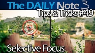 Samsung Galaxy Note 3 Tips & Tricks Episode 49: S5-like Selective Focus on Galaxy Note 3