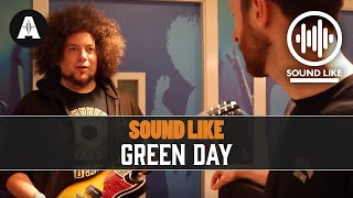 Sound Like Green Day | Without Busting The Bank
