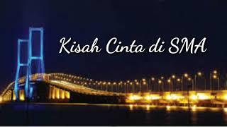 KISAH CINTA DI SMA | DODIE feat MITHA | Lagu Ambon