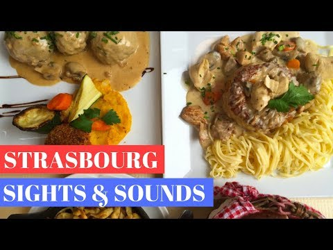 Strasbourg: Sights and Sounds