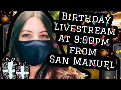 Birthday Livestream at 9:00pm @San Manuel