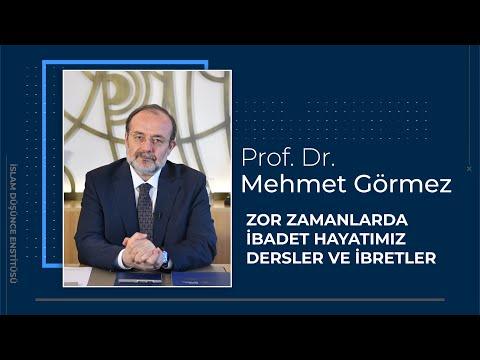 Prof. Dr. Mehmet Görmez 4. Ders: Zor Zamanlarda İbadet Hayatımız Dersler ve İbretler