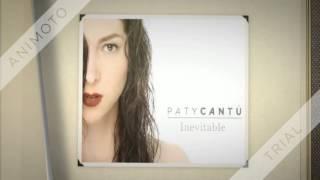 Paty Cantú - Inevitable - Lyric