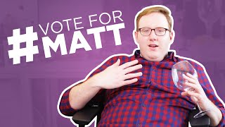 Reasons You Should Vote For Matt For A People