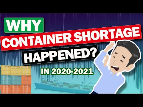 """In 2020, Why does the serious """"Container Shortage"""" problem happen?"""