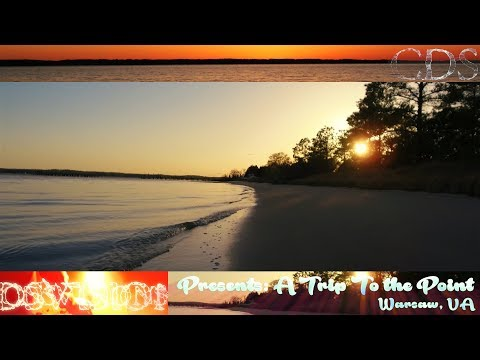 Presents: A Trip To The Point - Warsaw, VA