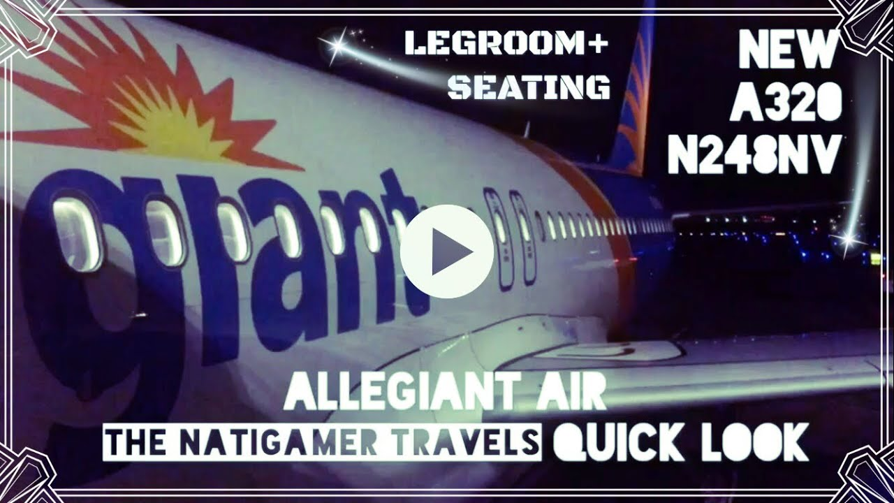 Allegiant Air Quick Look Legroom A320 New N248nv Baltimore Cincinnati Jan 2018