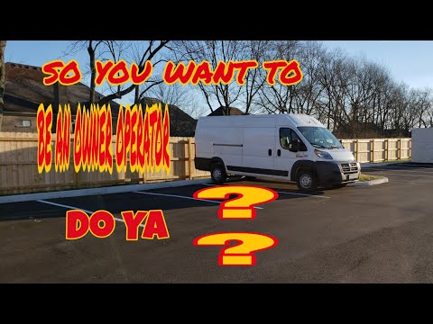 So You Want To Be An Owner Operator Do You?