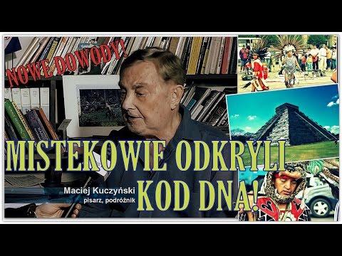 MISTEKOWIE ODKRYLI KOD DNA,  cz. 1 - Historyczna sensacja! - Maciej Kuczyński - 23.03.2017 r.