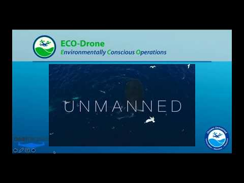 Environmental Considerations for Drone Pilots Featuring Oceans Unmanned's ECO Drone Program