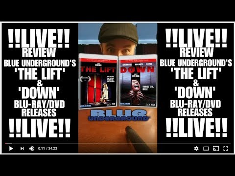 Live Video Review Of Blue Underground's Blu-ray/DVD Releases Of 'The Lift' & 'Down'