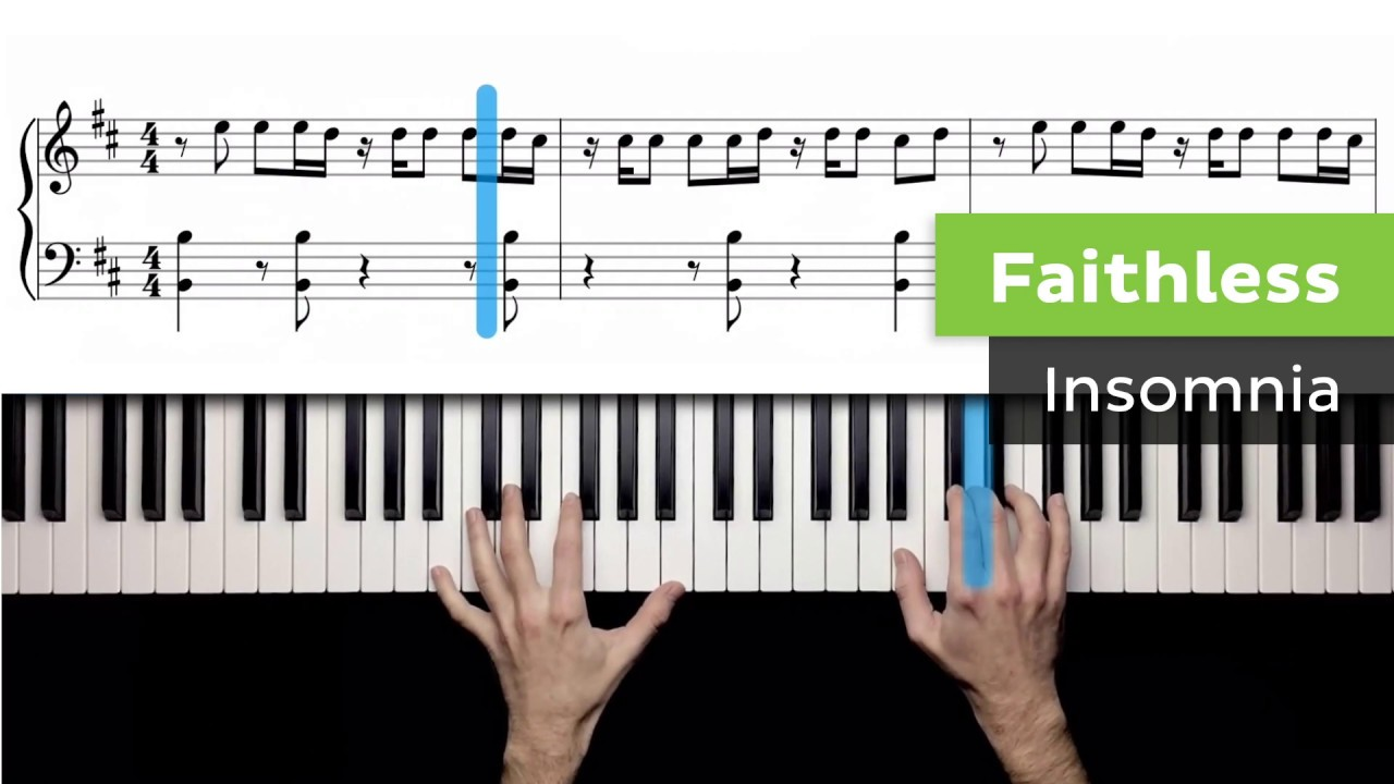 Faithless - Insomnia - Piano Lessons For Advanced Players