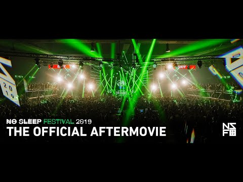 No Sleep Festival 2019 | The Official Aftermovie