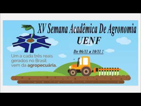 XV Semana Acadêmica de Agronomia - UENF