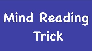 Mind Reading Trick - Maths Tricks - Math Tricks Magic - Number Trick - I Can Read Your Mind