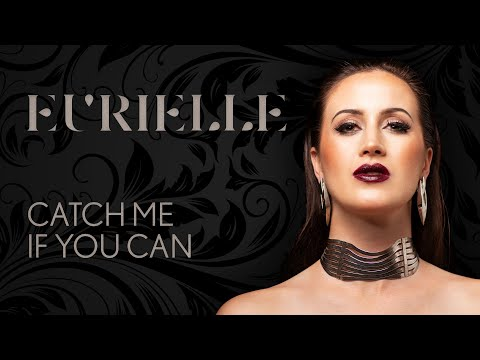 Eurielle – Catch Me If You Can