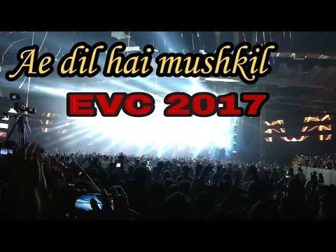 Ae dil hai mushkil || Arijit Singh Live ❤ EVC - NESCO Mumbai 17 December 2017