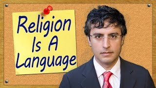 Religion Is A Language