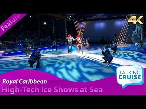 Royal Caribbean - High Tech Ice Shows at Sea