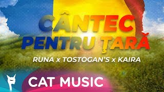 Descarca Runa x TostoganS x Kaira - Cantec pentru tara (Original Radio Edit)