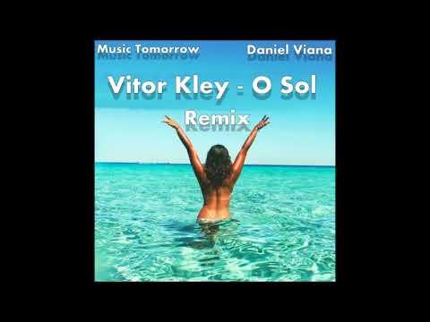 Vitor Kley - O Sol  Remix