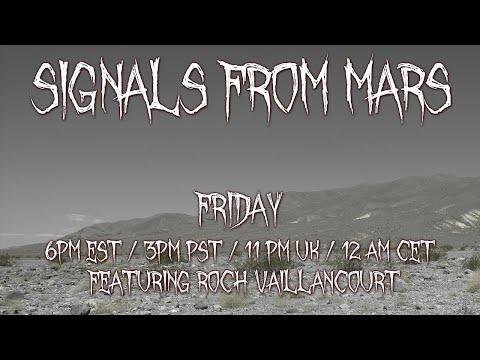 Roch Vaillancourt | Signals From Mars August 6, 2021