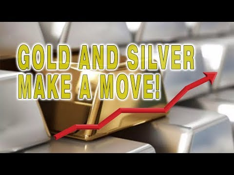 Gold and Silver Make A Move