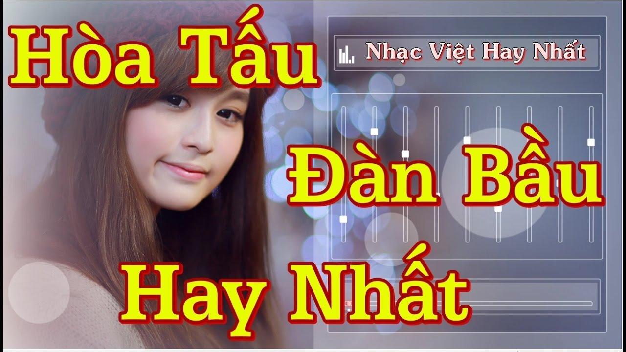 Tuyển Tập Những Bản Hòa Tấu Đàn Bầu Hay Nhất Quê Hương Việt Nam