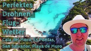Perfektes Drohnen-Flug-Wetter: 😎 Cala del Moro, Es Pontas, San Salvador - Mallorca 2018 - Tag 7