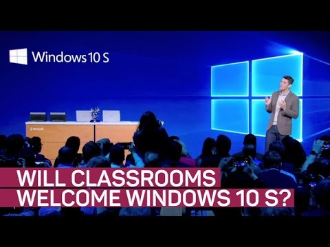 Microsoft hopes classrooms welcome Windows 10 S