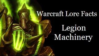Warcraft Lore Facts - Burning Legion Machinery