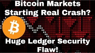 Crypto News | Bitcoin Markets Starting Real Crash? Huge Ledger Security Flaw
