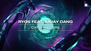 Cover images Ryos feat. Arjay Dang - Catching Fire (Official Lyric Video)