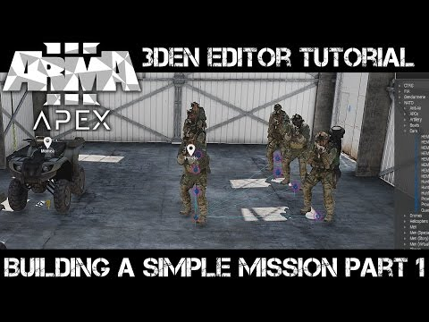 ArmA 3 3DEN Editor Tutorial - Building a Simple Mission part