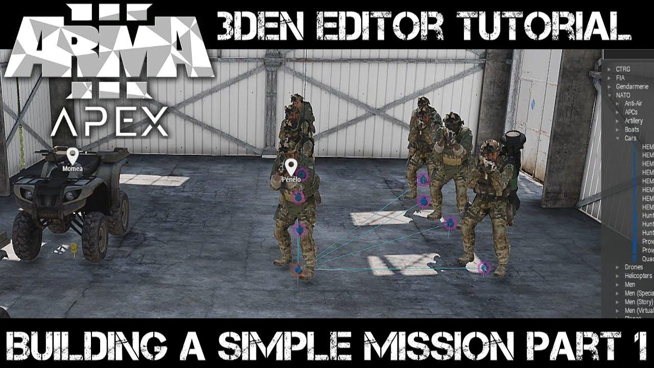 ArmA 3 3DEN Editor Tutorial - Building a Simple Mission part 1
