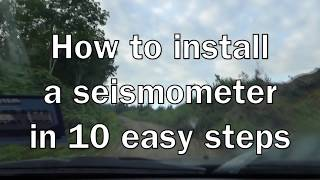 How to install a seismometer in 10 easy steps!
