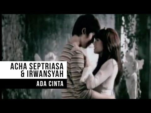 ACHA SEPTRIASA & IRWANSYAH - Ada Cinta (Official Music Video)