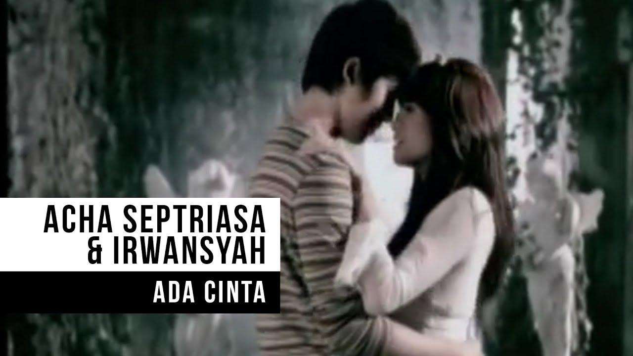 Download ACHA SEPTRIASA & IRWANSYAH - Ada Cinta (Official Music Video)