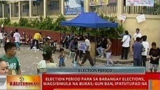 BT: Election period para sa barangay elections, magsisimula bukas