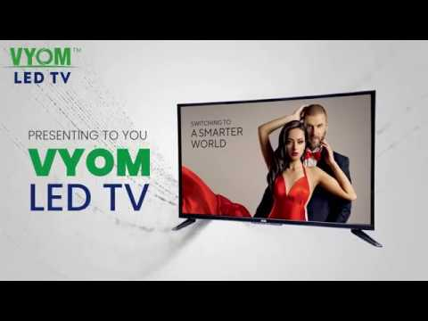 Switching To A Smarter World With VYOM HD LED TV